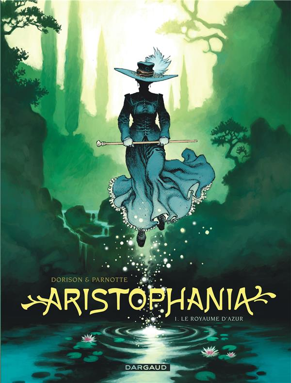 ARISTOPHANIA - TOME 1 - ROYAUME D'AZUR (LE)